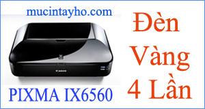 canon-ix6560-nhay-den-vang-4-lan
